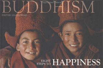 Buddhism: Eight Steps to Happiness